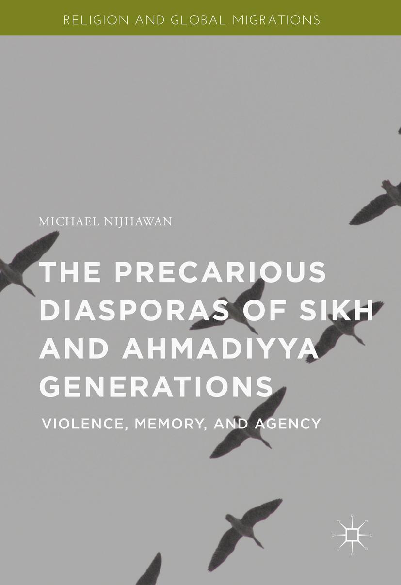 Nijhawan, Michael - The Precarious Diasporas of Sikh and Ahmadiyya Generations, ebook