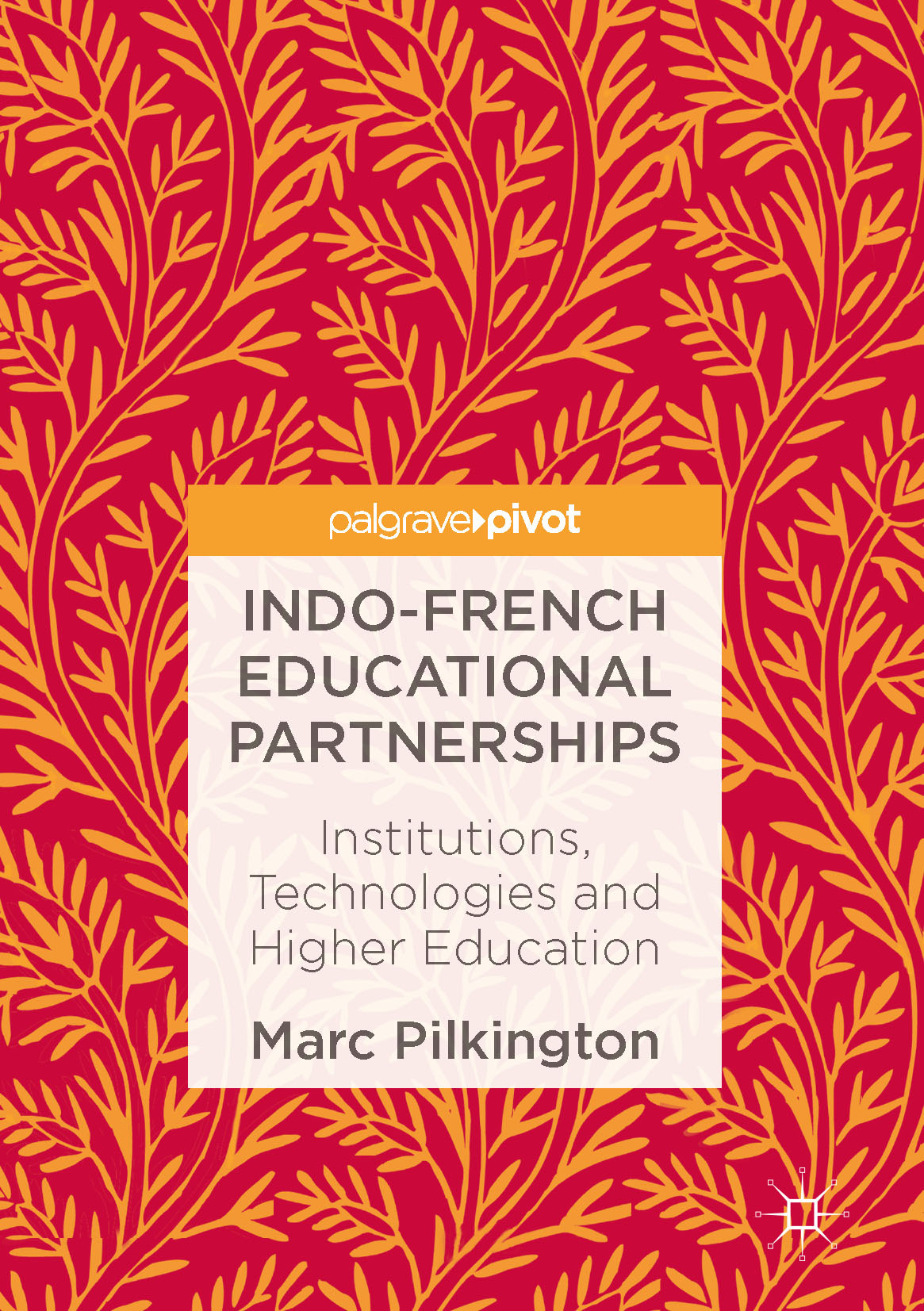 Pilkington, Marc - Indo-French Educational Partnerships, ebook