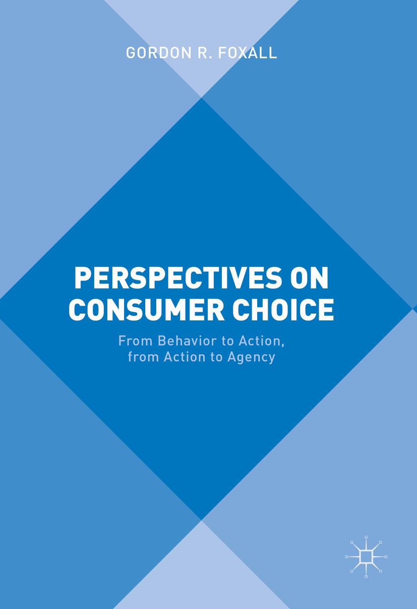Foxall, Gordon R. - Perspectives on Consumer Choice, ebook