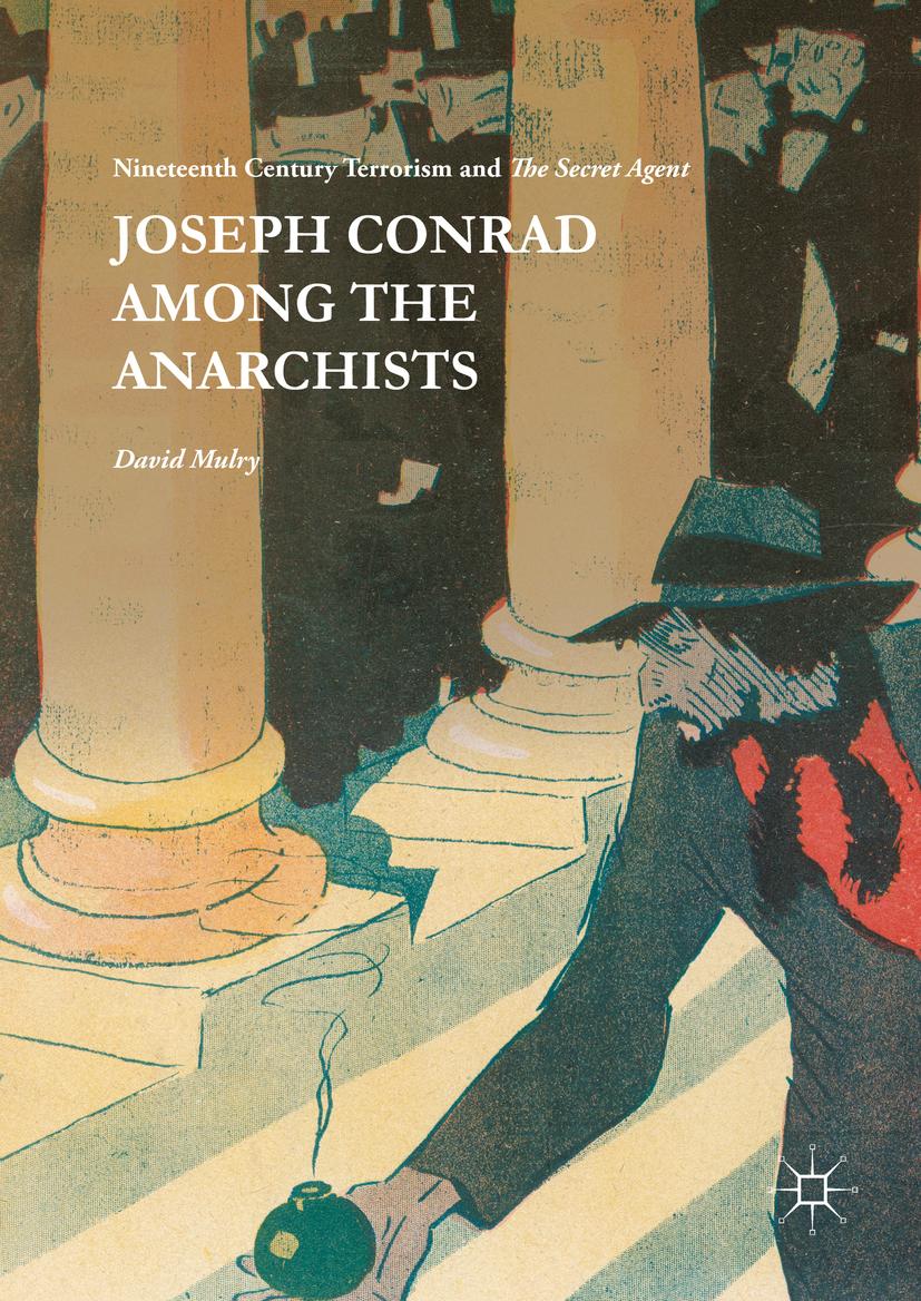 Mulry, David - Joseph Conrad Among the Anarchists, ebook