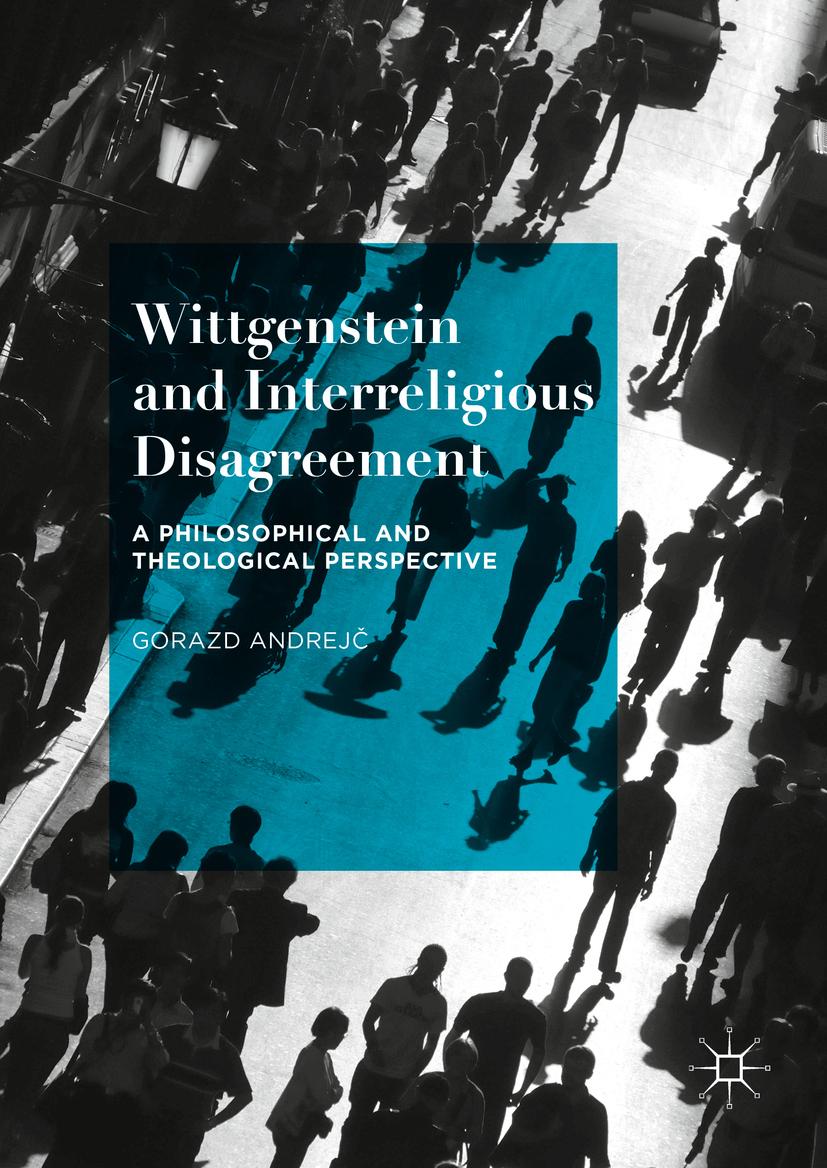 Andrejč, Gorazd - Wittgenstein and Interreligious Disagreement, ebook