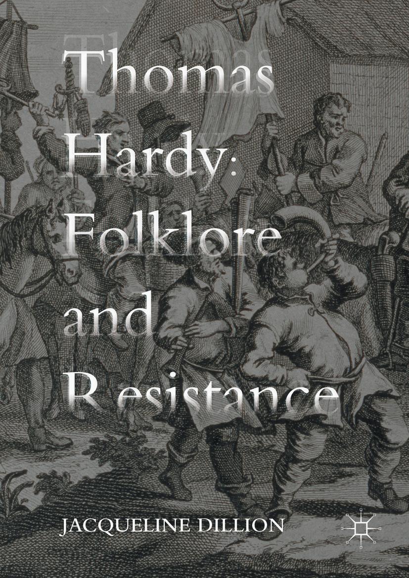 Dillion, Jacqueline - Thomas Hardy: Folklore and Resistance, ebook