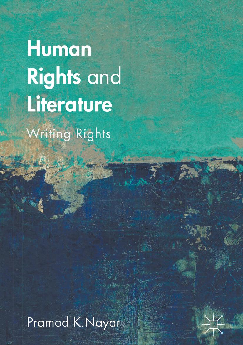 Nayar, Pramod K. - Human Rights and Literature, ebook