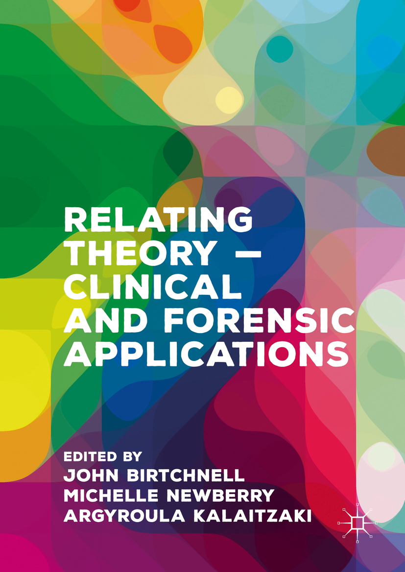Birtchnell, John - Relating Theory – Clinical and Forensic Applications, ebook