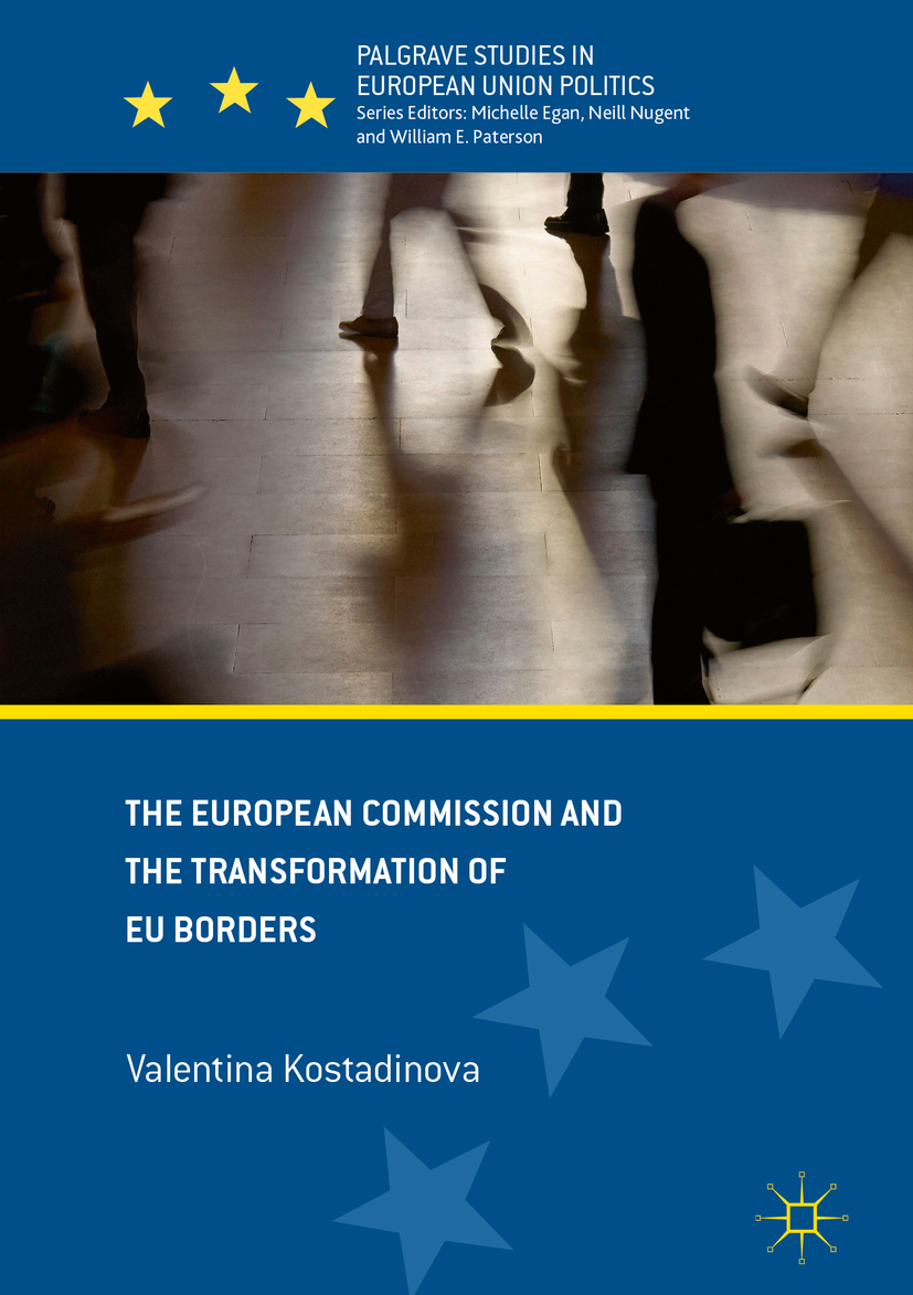 Kostadinova, Valentina - The European Commission and the Transformation of EU Borders, ebook