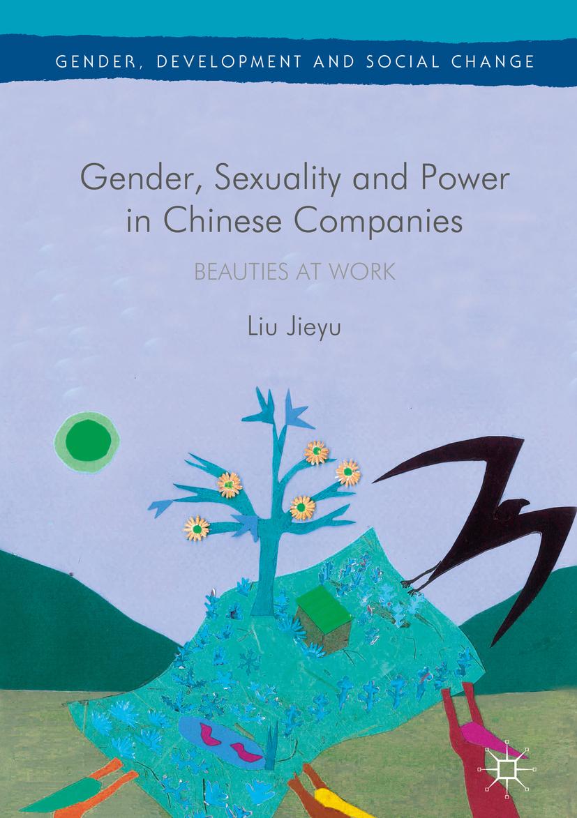 Jieyu, Liu - Gender, Sexuality and Power in Chinese Companies, ebook