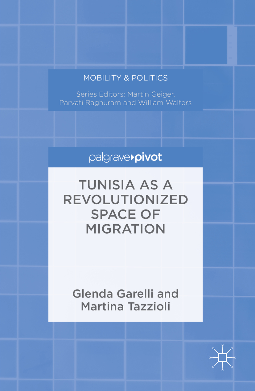 Garelli, Glenda - Tunisia as a Revolutionized Space of Migration, ebook