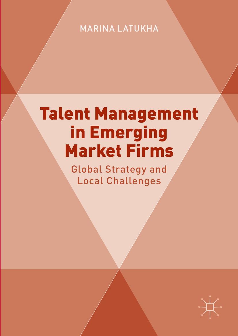 Latukha, Marina - Talent Management in Emerging Market Firms, ebook