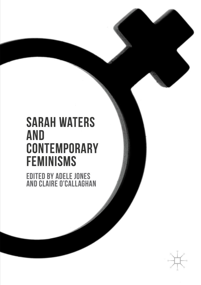 Jones, Adele - Sarah Waters and Contemporary Feminisms, ebook
