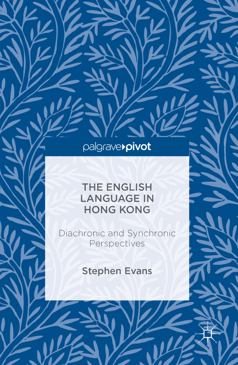 Evans, Stephen - The English Language in Hong Kong, ebook