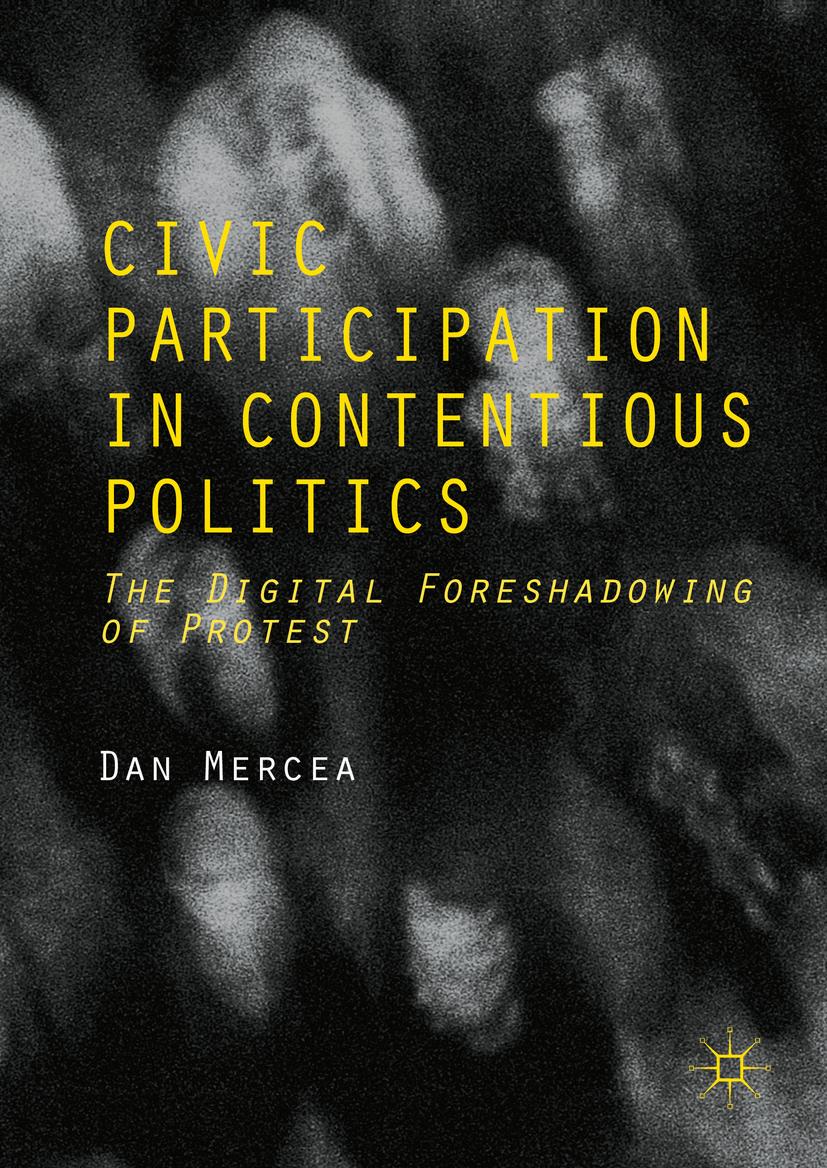 Mercea, Dan - Civic Participation in Contentious Politics, ebook