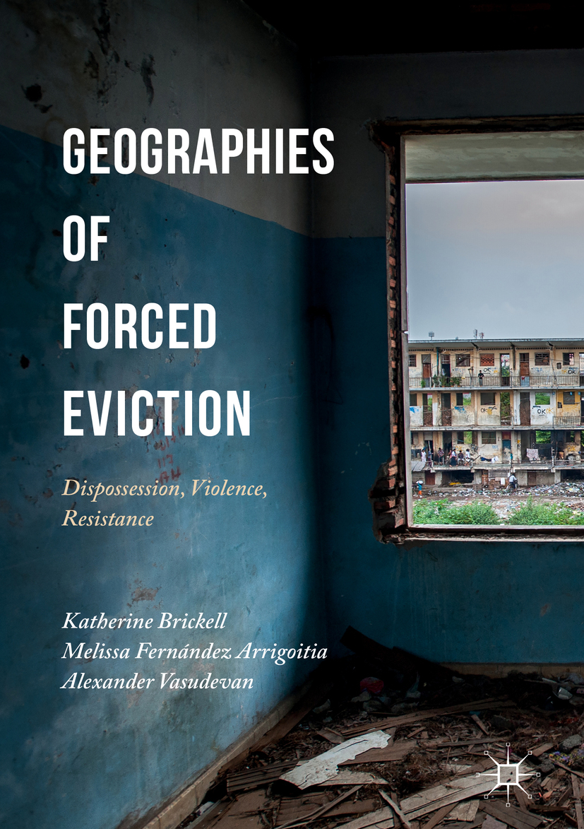 Arrigoitia, Melissa Fernández - Geographies of Forced Eviction, ebook