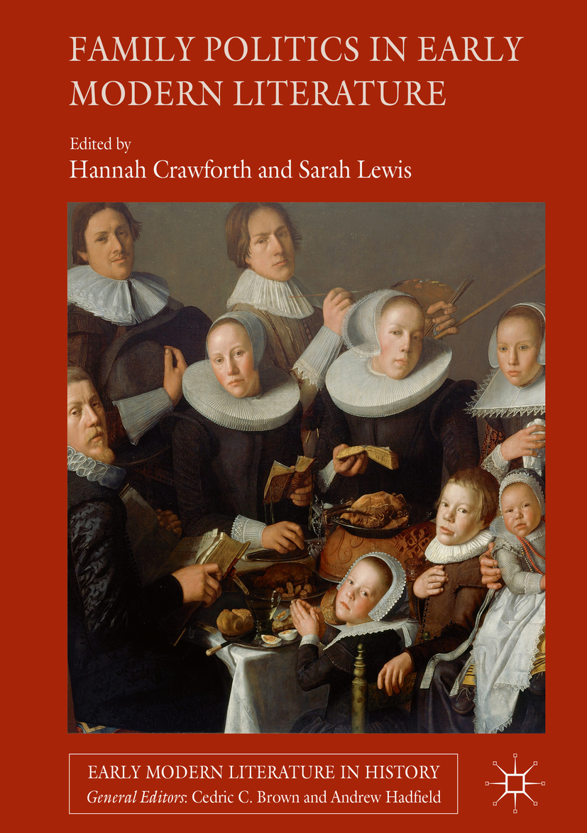 Crawforth, Hannah - Family Politics in Early Modern Literature, ebook