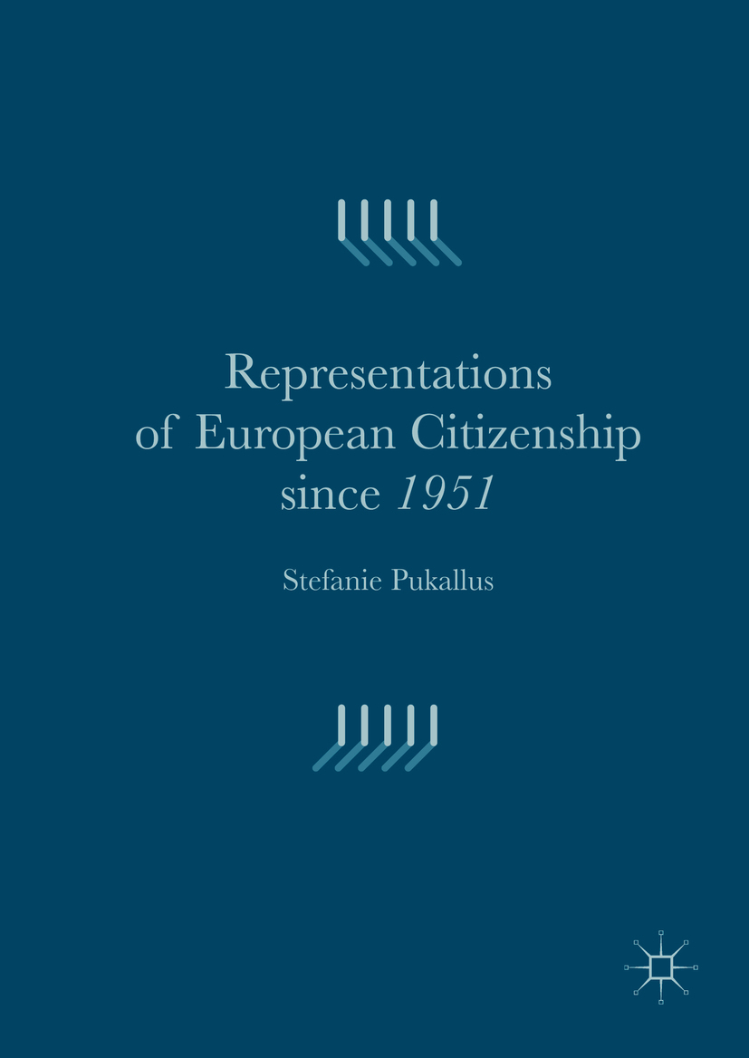 Pukallus, Stefanie - Representations of European Citizenship since 1951, ebook