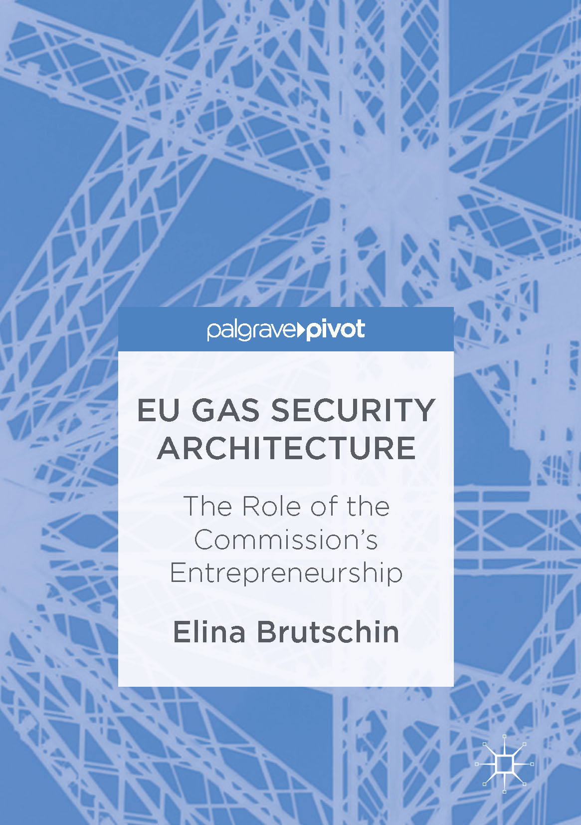 Brutschin, Elina - EU Gas Security Architecture, ebook