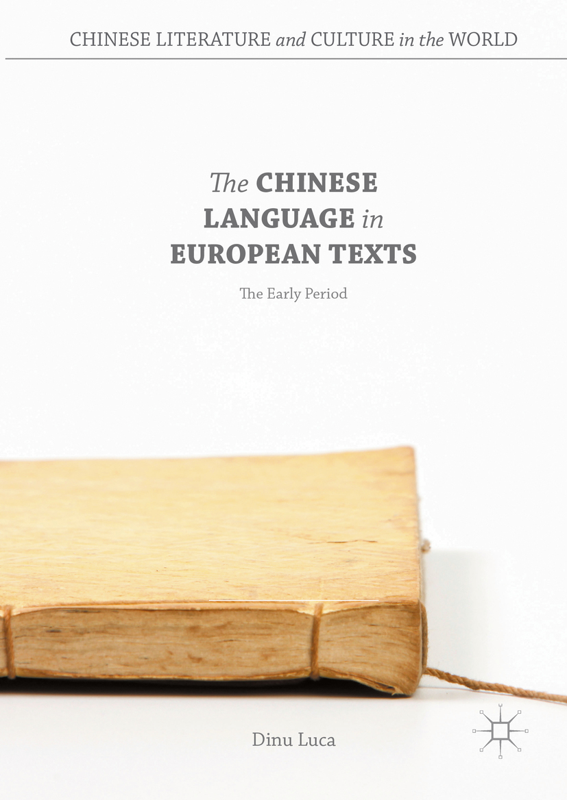 Luca, Dinu - The Chinese Language in European Texts, ebook