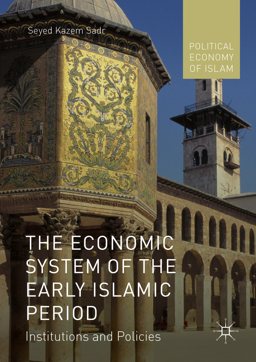 Sadr, Seyed Kazem - The Economic System of the Early Islamic Period, ebook