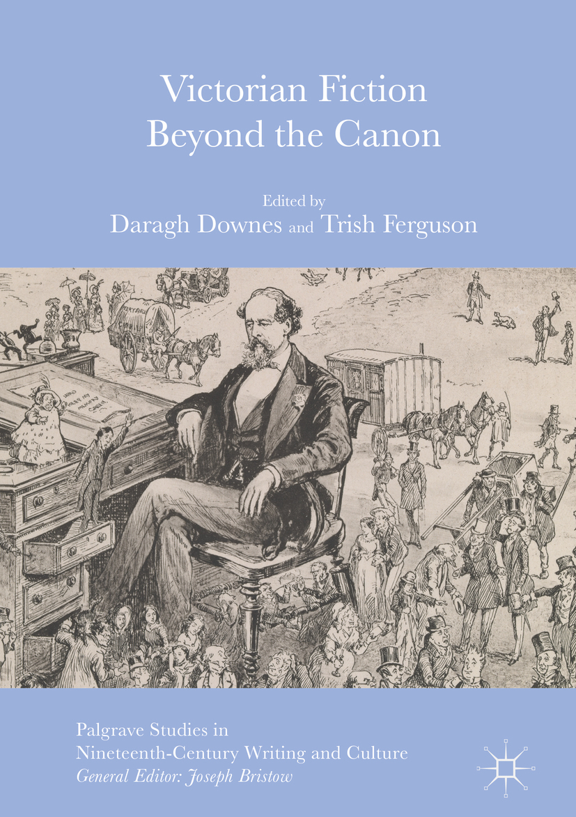 Downes, Daragh - Victorian Fiction Beyond the Canon, e-bok