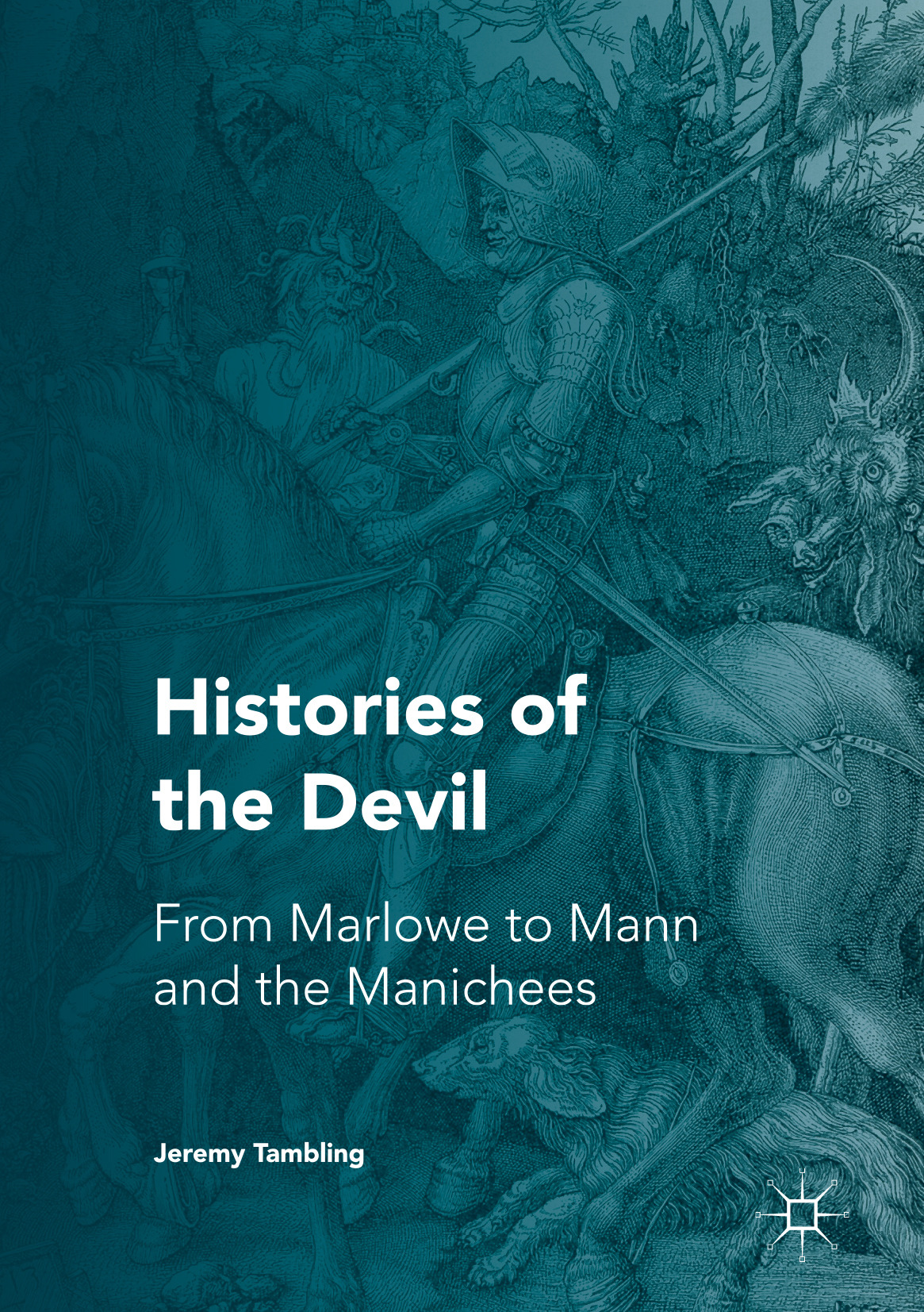 Tambling, Jeremy - Histories of the Devil, ebook