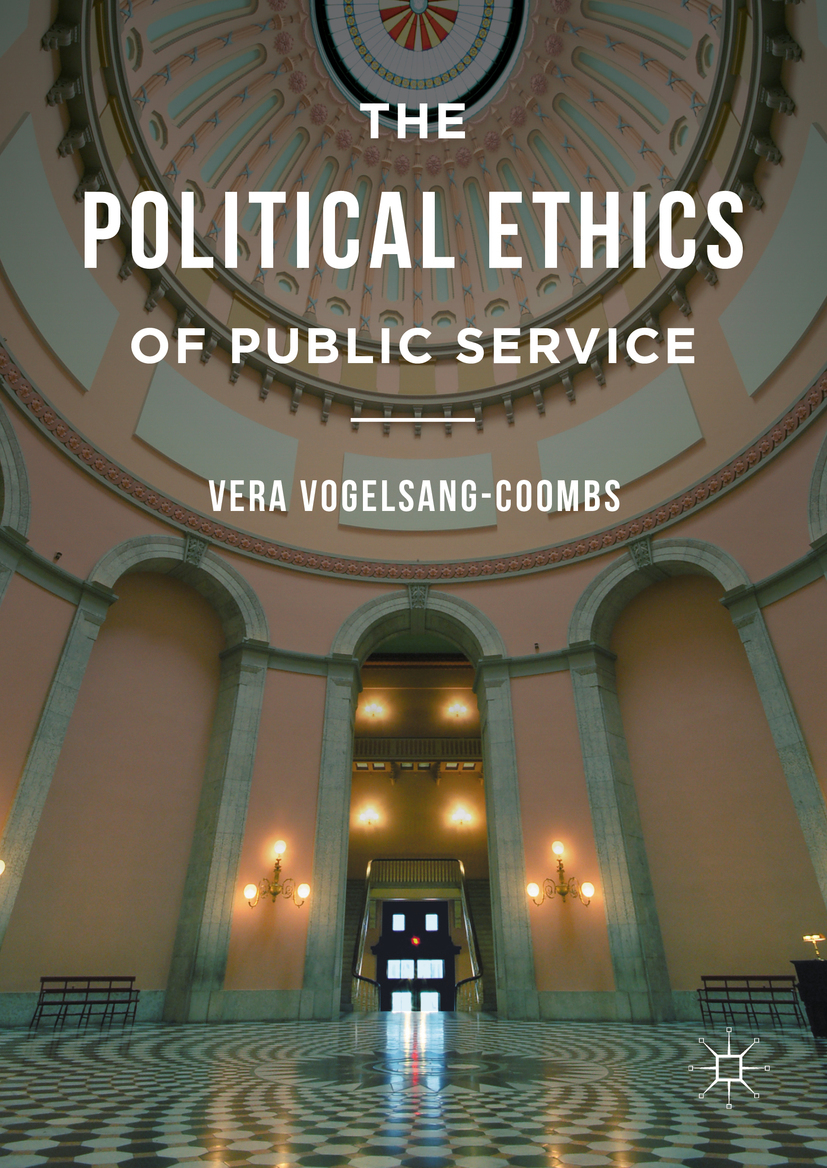 Vogelsang-Coombs, Vera - The Political Ethics of Public Service, ebook