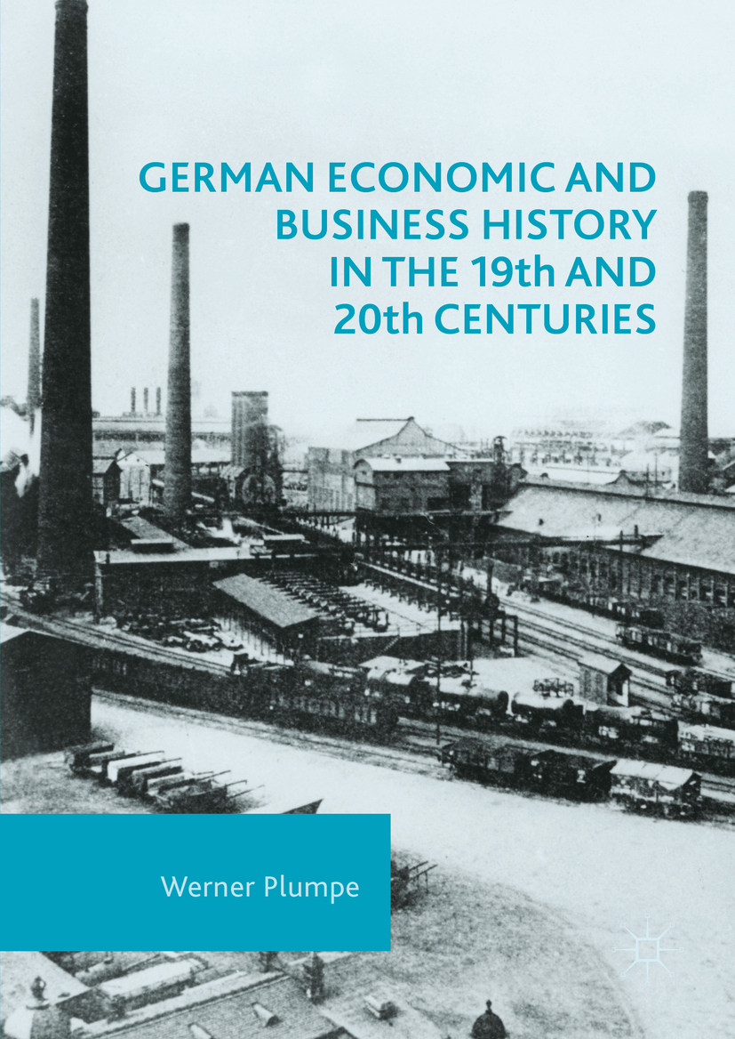 Plumpe, Werner - German Economic and Business History in the 19th and 20th Centuries, ebook