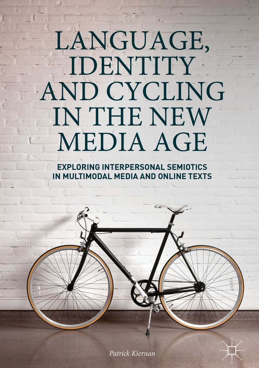 Kiernan, Patrick - Language, Identity and Cycling in the New Media Age, ebook