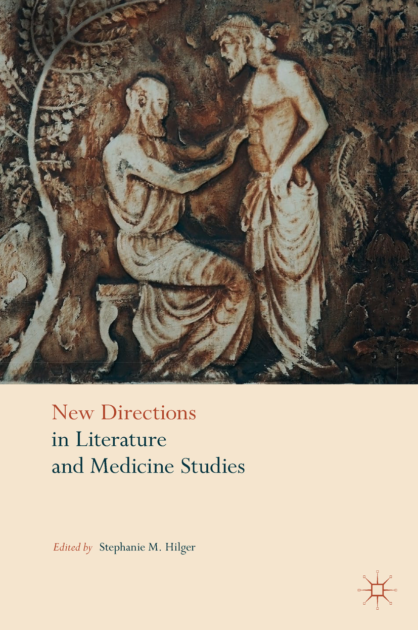 Hilger, Stephanie M. - New Directions in Literature and Medicine Studies, ebook