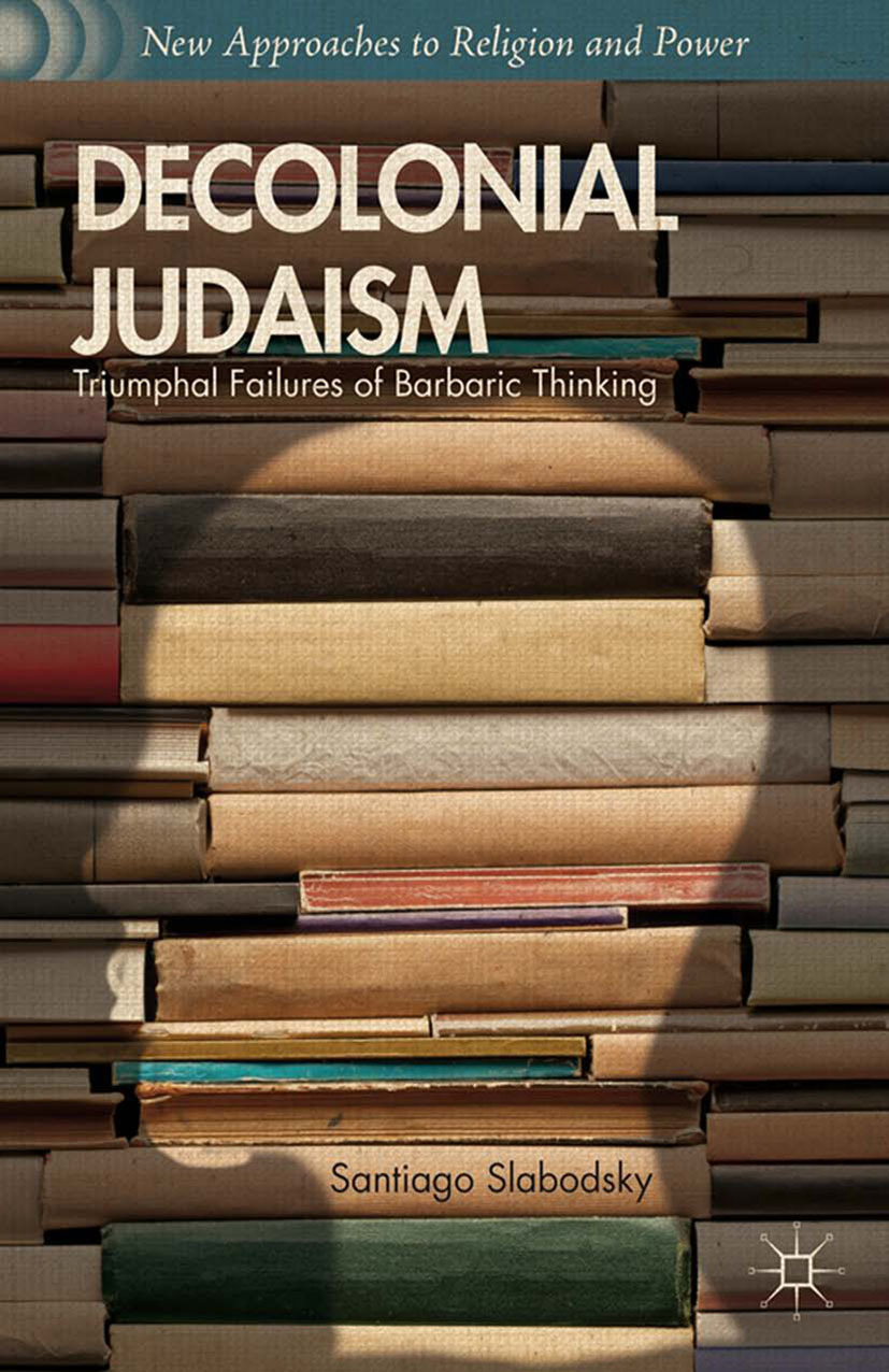 Slabodsky, Santiago - Decolonial Judaism, ebook