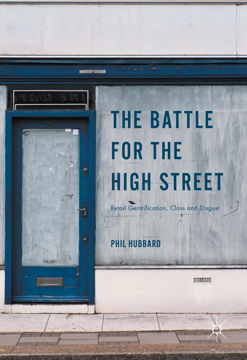 Hubbard, Phil - The Battle for the High Street, ebook