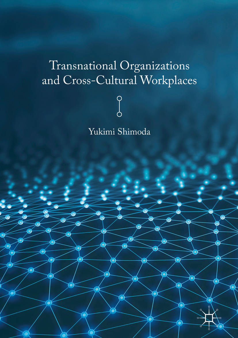Shimoda, Yukimi - Transnational Organizations and Cross-Cultural Workplaces, ebook
