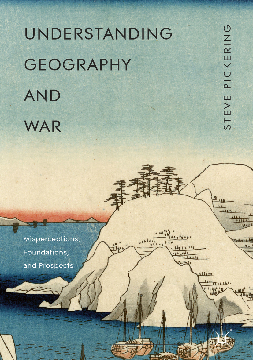 Pickering, Steve - Understanding Geography and War, ebook
