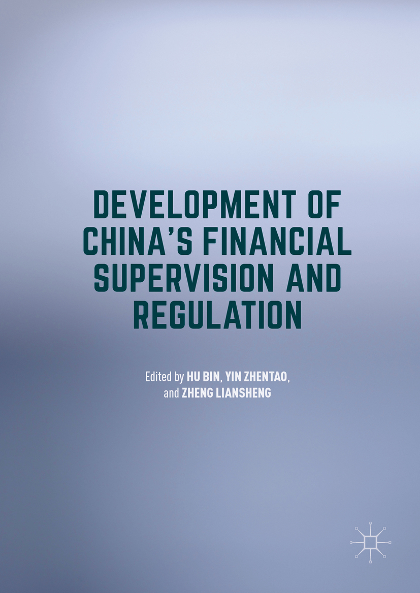 Hu, Bin - Development of China's Financial Supervision and Regulation, ebook