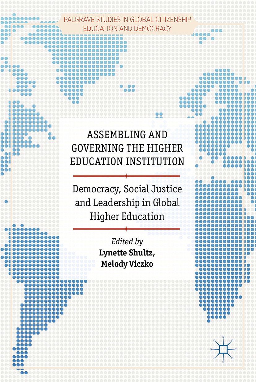 Shultz, Lynette - Assembling and Governing the Higher Education Institution, ebook