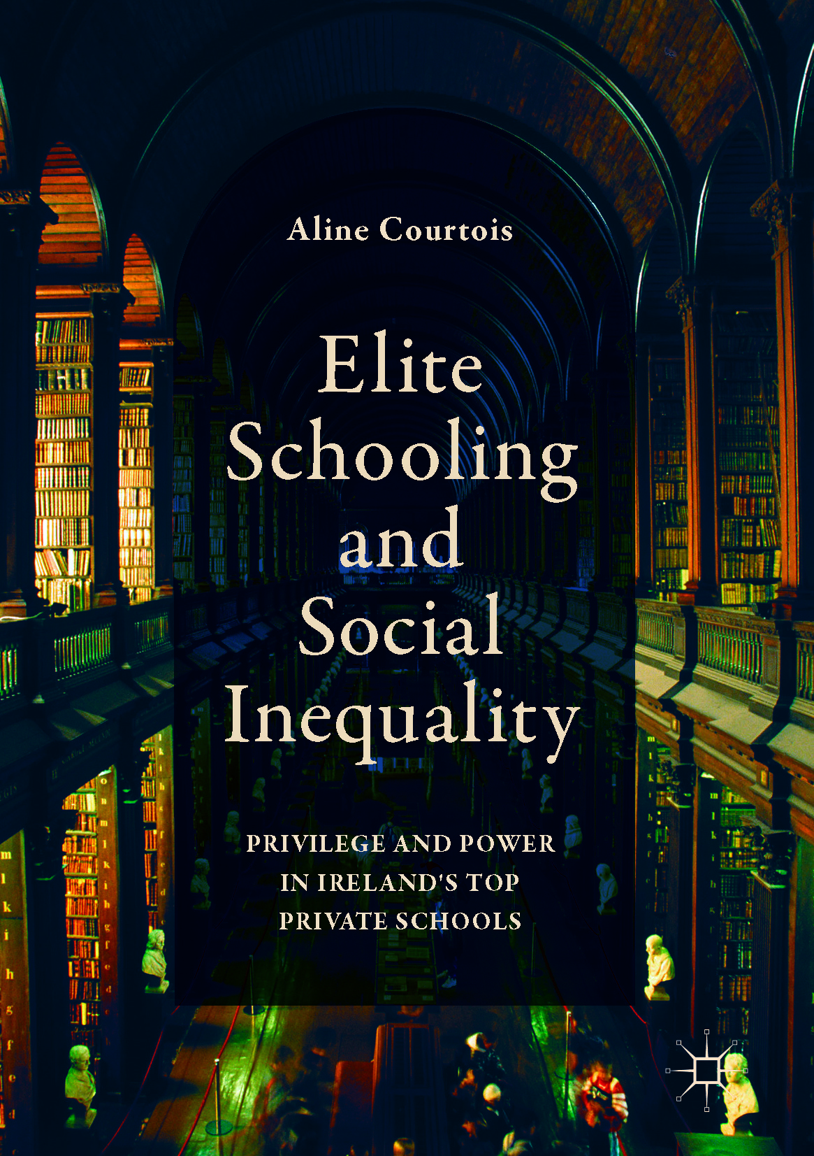 Courtois, Aline - Elite Schooling and Social Inequality, ebook