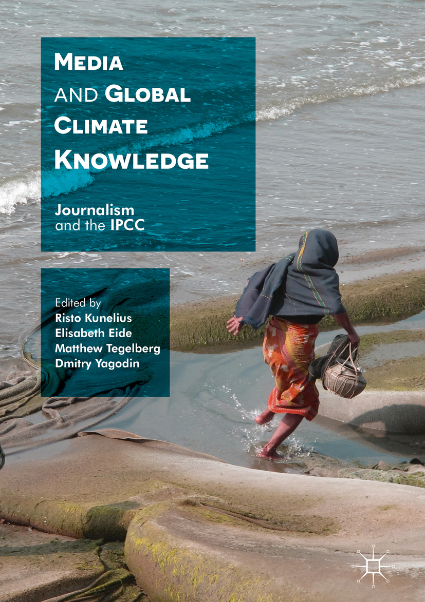 Eide, Elisabeth - Media and Global Climate Knowledge, ebook