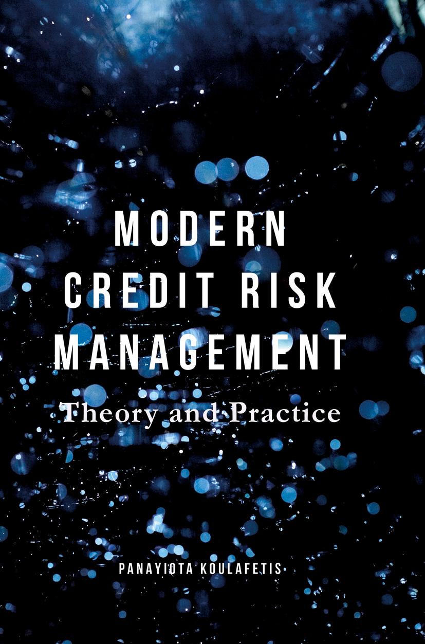 Koulafetis, Panayiota - Modern Credit Risk Management, ebook