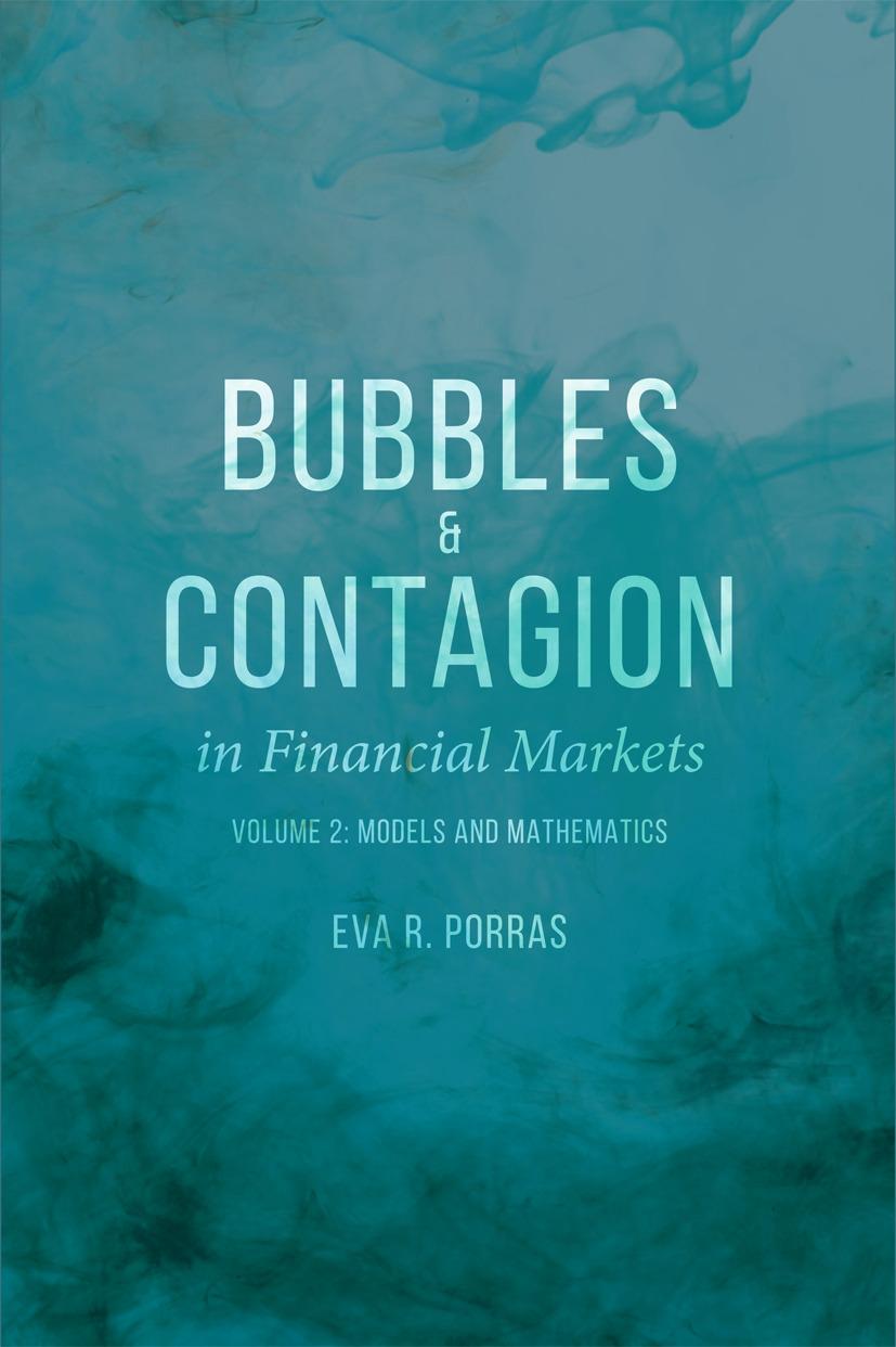 Porras, Eva R. - Bubbles and Contagion in Financial Markets, Volume 2, ebook