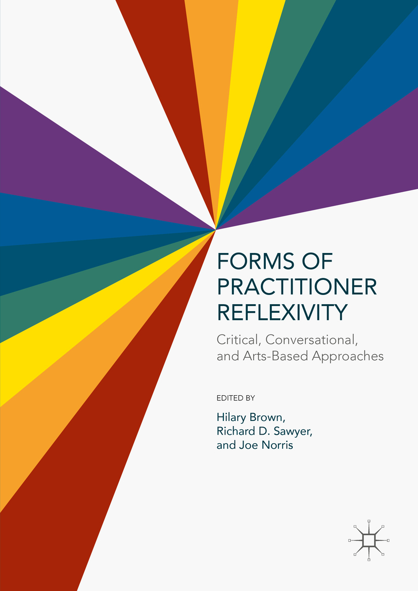 Brown, Hilary - Forms of Practitioner Reflexivity, e-kirja
