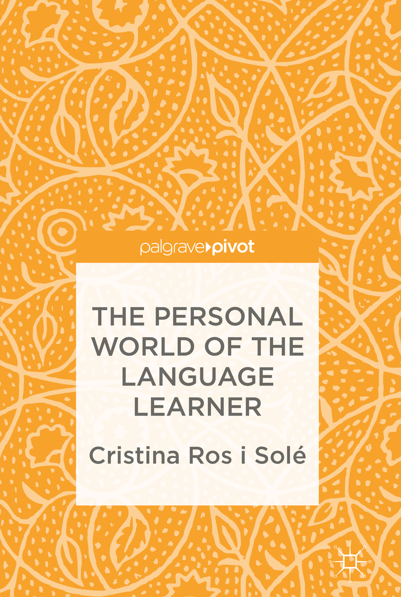 Solé, Cristina Ros i - The Personal World of the Language Learner, ebook