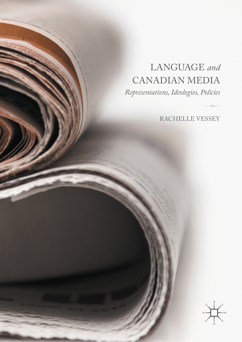 Vessey, Rachelle - Language and Canadian Media, ebook