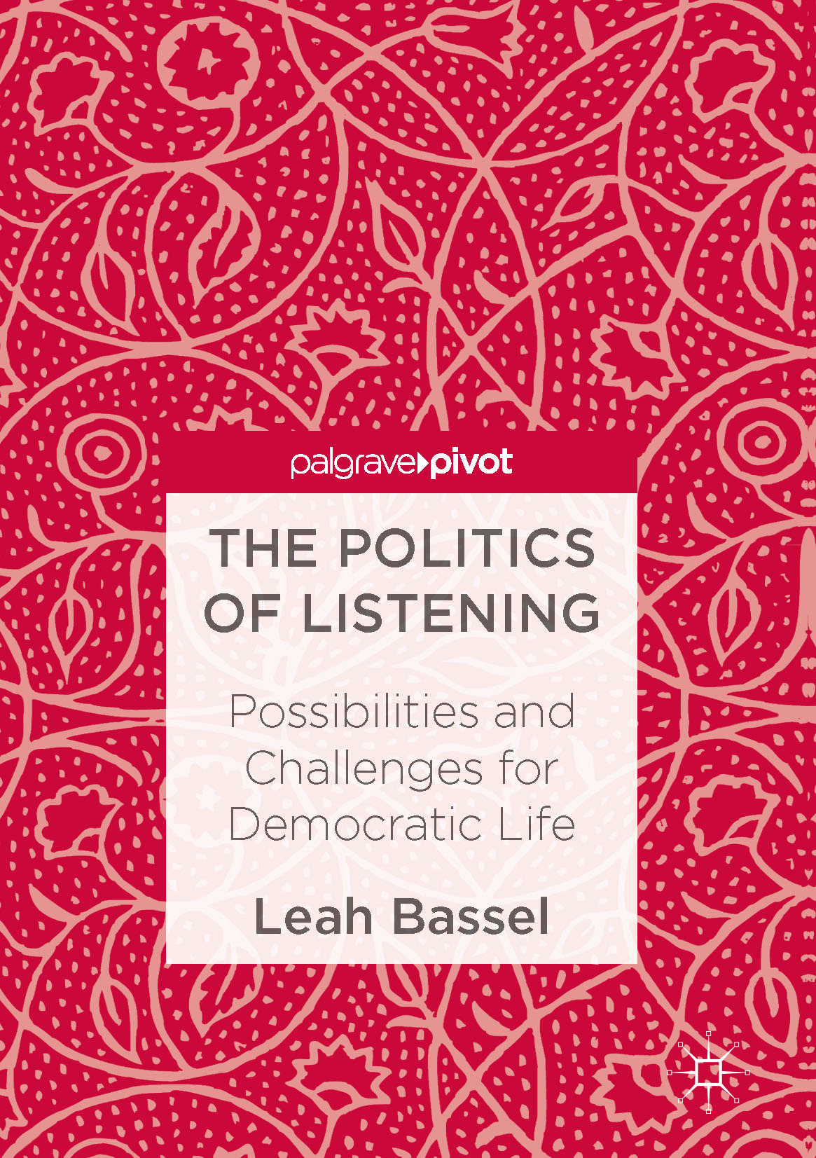 Bassel, Leah - The Politics of Listening, ebook