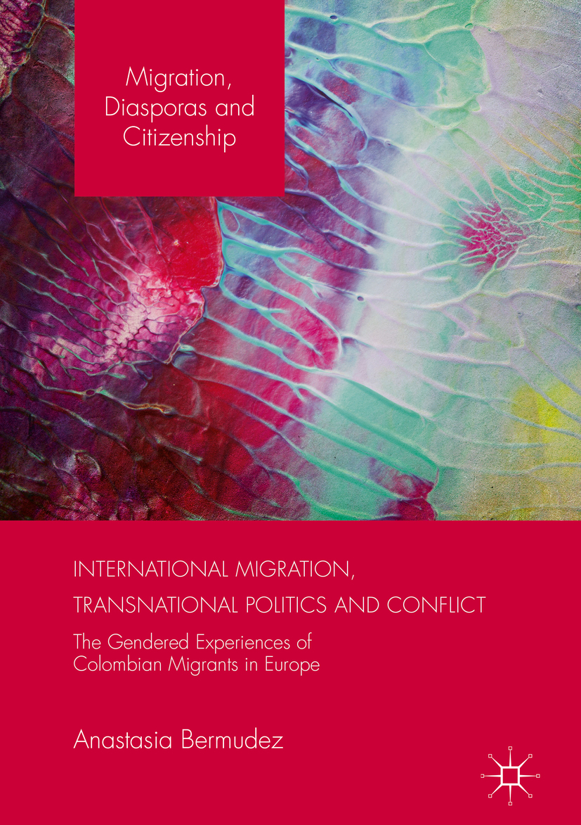Bermudez, Anastasia - International Migration, Transnational Politics and Conflict, ebook