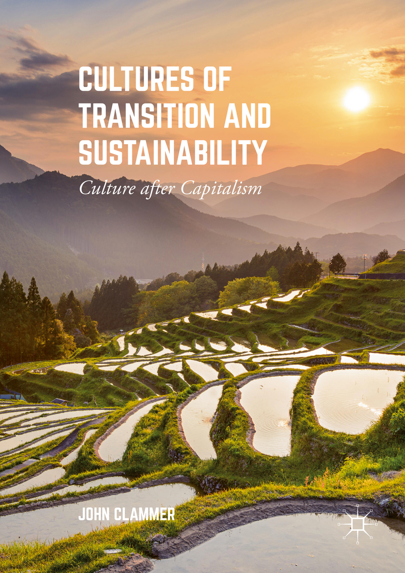Clammer, John - Cultures of Transition and Sustainability, ebook