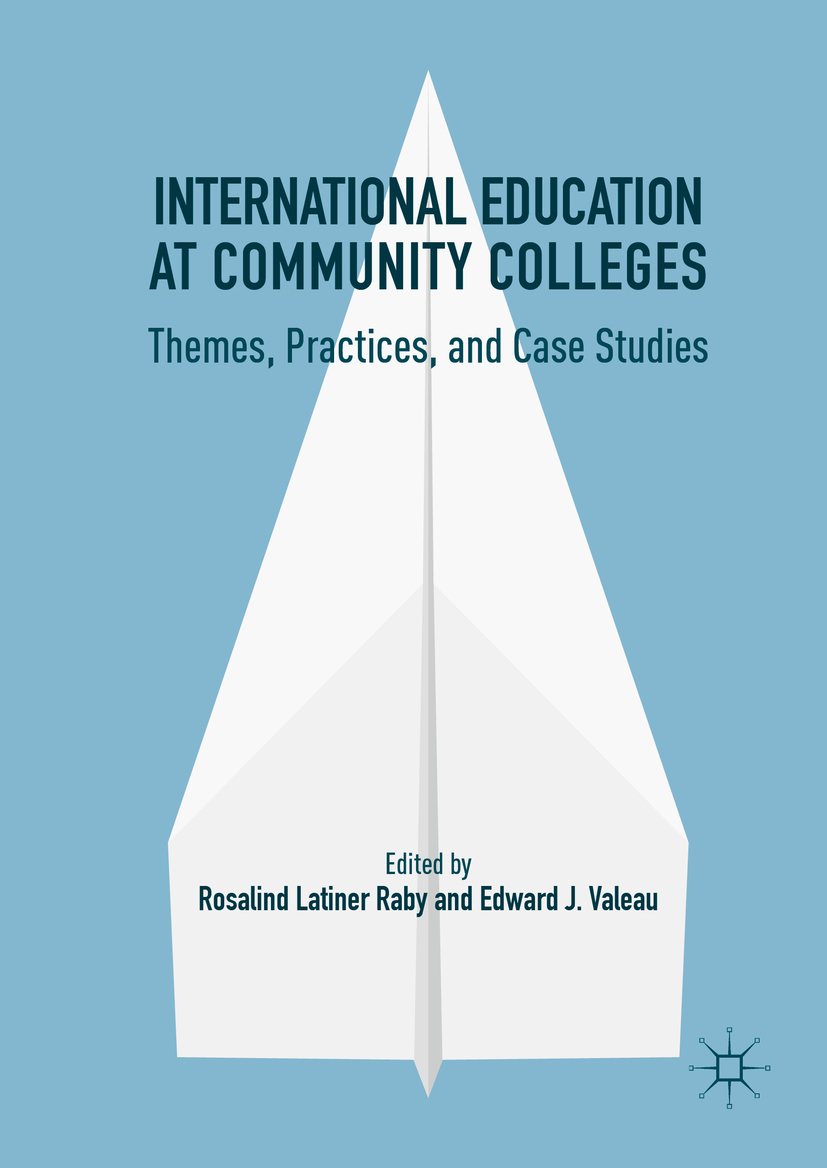 Raby, Rosalind Latiner - International Education at Community Colleges, ebook