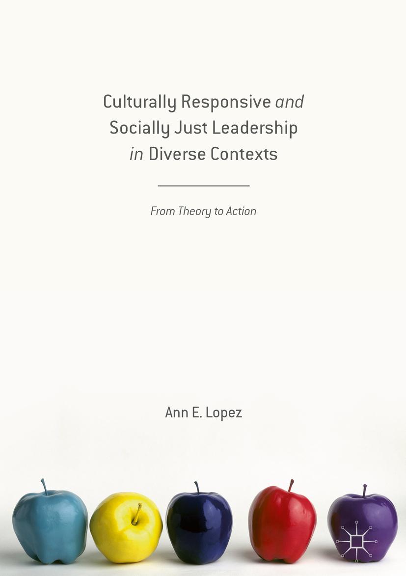 Lopez, Ann E. - Culturally Responsive and Socially Just Leadership in Diverse Contexts, ebook