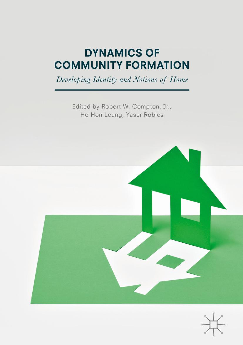 Jr., Robert W. Compton, - Dynamics of Community Formation, ebook