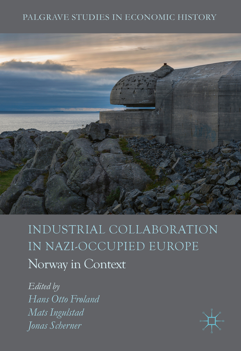 Frøland, Hans Otto - Industrial Collaboration in Nazi-Occupied Europe, ebook