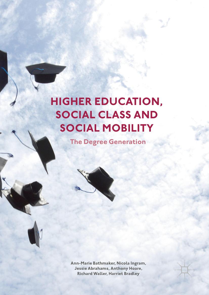 Abrahams, Jessie - Higher Education, Social Class and Social Mobility, e-kirja