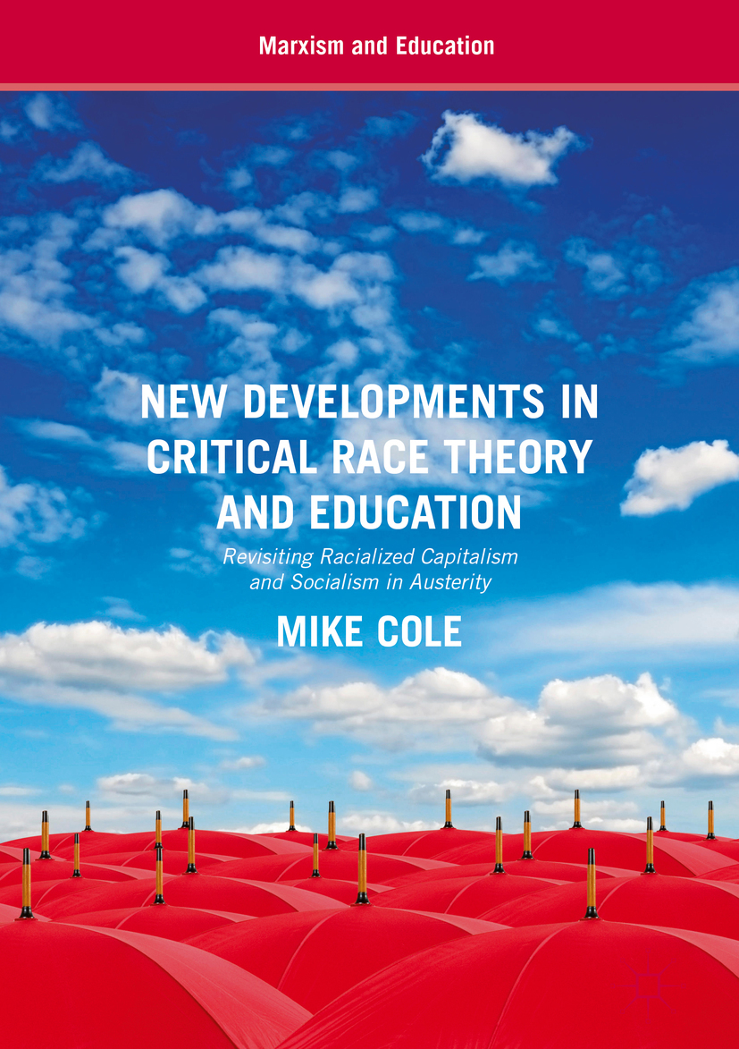 Cole, Mike - New Developments in Critical Race Theory and Education, ebook