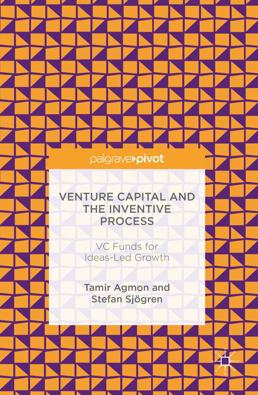 Agmon, Tamir - Venture Capital and the Inventive Process, ebook